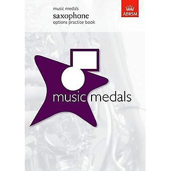 Musik medaljer saxofon muligheder praksis bog (ABRSM musik medaljer)