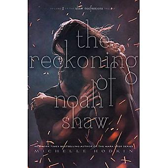 The Reckoning of Noah Shaw� (Shaw Confessions)