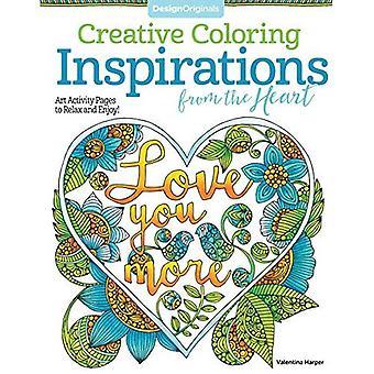Creatief kleuren inspiratie uit het hart: Art activiteit pagina's om te ontspannen en te genieten! (Creatief kleuren)