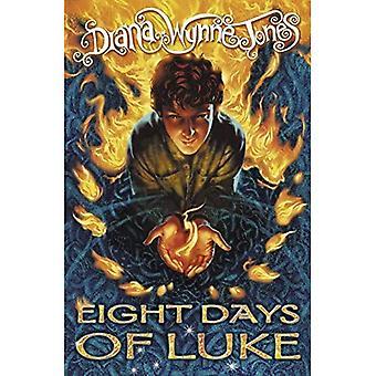 Åtta dagar efter Luke