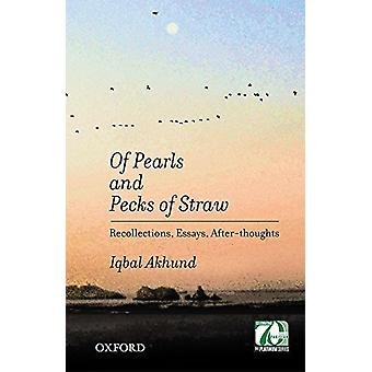 Of Pearls and Pecks of Straw by Of Pearls and Pecks of Straw - 978019