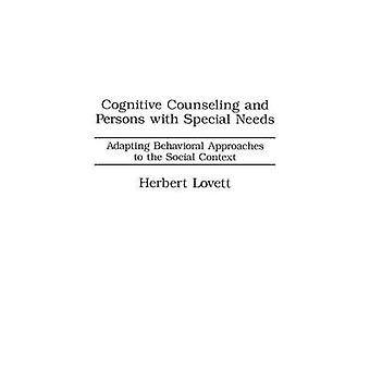 Orientation cognitive and Persons with Special a besoin d'adapter des approches comportementales au contexte Social de Lovett & Herbert