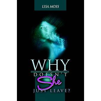 Por que Doesnt que deixam por Moss & Lisa