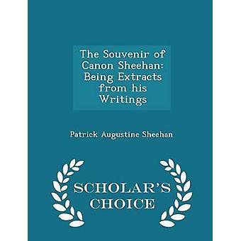 Den Souvenir av Canon Sheehan är utdrag ur hans skrifter forskare val upplagan av Sheehan & Patrick Augustine