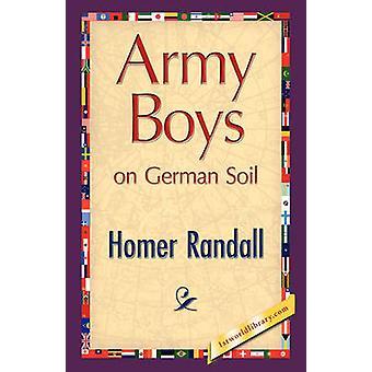 Army Boys on German Soil by Randall & Homer