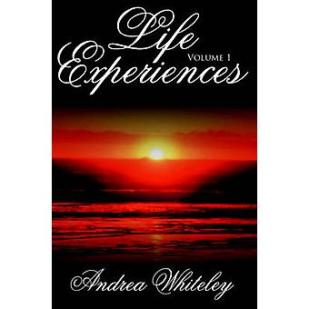 Life Experiences Volume 1 by Whiteley & Andrea