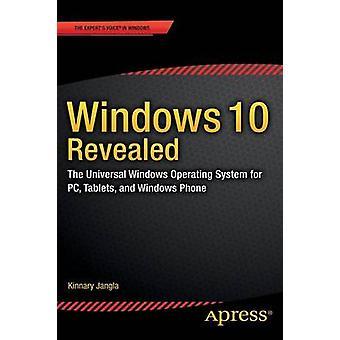 Windows 10 offenbart das universelle Windows-Betriebssystem für PC-Tablets und Windows Phone durch Jangla & Kinnary