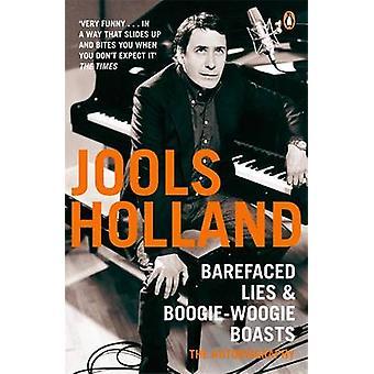 Barefaced Lies und BoogieWoogie Boasts von Jools Holand