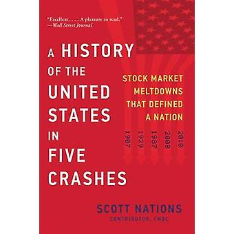A History of the United States in Five Crashes - Stock Market Meltdown
