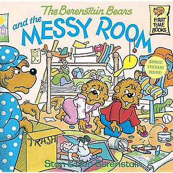 The Berenstain Bears and the Messy Room by Stan Berenstain - Jan Bere