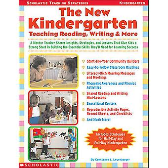 The New Kindergarten - Teaching Reading - Writing & More by Constance