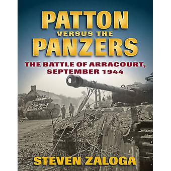 Patton versus the Panzers - The Battle of Arracourt - September 1944 b