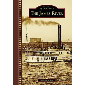 The James River by William A Fox - 9781467134088 Book