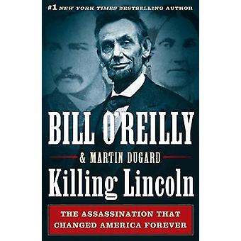 Killing Lincoln - The Shocking Assassination That Changed America Fore