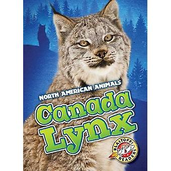 Canada Lynx by Megan Borgert-Spaniol - 9781626176355 Book