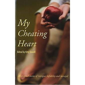 My Cheating Heart by Kitty Sewell - 9781870206730 Book