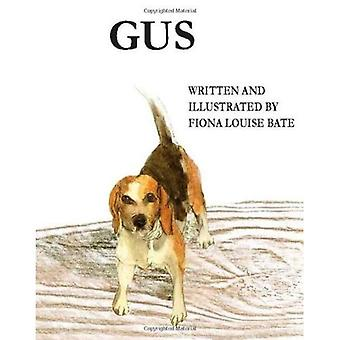 Gus - A Day In The Life of a Beagle [Illustrated]