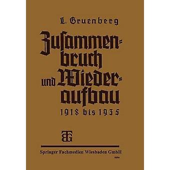 Zusammenbruch und Wiederaufbau 19181935 par Grunberg et Leo