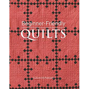 Leisure Arts Beginner Friendly Quilts La 4984