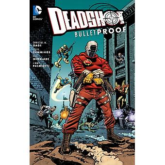 Deadshot: Bulletproof TP (Paperback) by Gage Christos N.