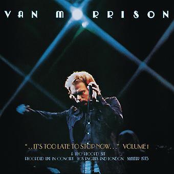 Van Morrison - det är försent att sluta nu: volym jag [CD] USA importerar
