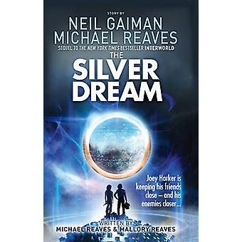 ニール ・ ゲイマン - マイケルによる銀の夢のノーマンリーブス - 9780007523450 本