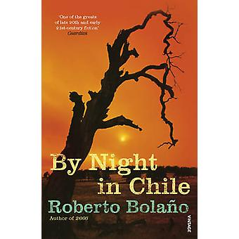 By Night in Chile by Roberto Bolano - 9780099459392 Book