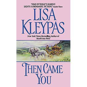 Så kom du af Lisa Kleypas - 9780380770137 bog