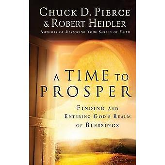 En tid å blomstre - finne og angi Guds rike velsignelser av C