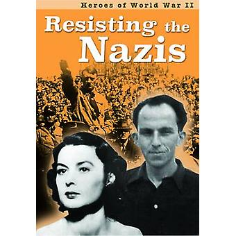 Resisting the Nazis by Claire Throp - 9781406298802 Book