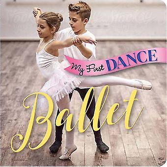 Meine ersten Tanz - Ballett von Sterling Kinderbücher - 9781454918738 B