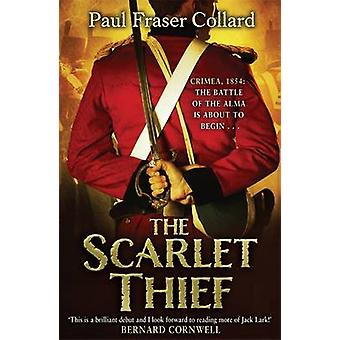 The Scarlet Thief by Paul Fraser Collard - 9781472200266 Book