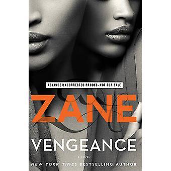 Vengeance - A Novel by Zane - 9781501108044 Book