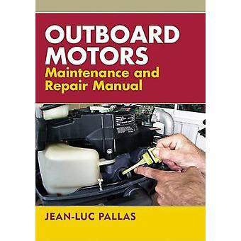 Påhengsmotorer vedlikehold og reparasjon manuell av Jean-Luc Pallas - 97