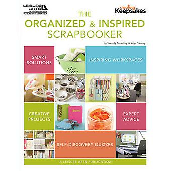 Creating Keepsakes - The Organized and Inspired Scrapbooker by Crafts