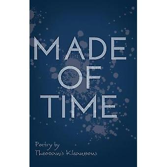 Made Of Time by Theophanis Kleanthous - 9781788035972 Book