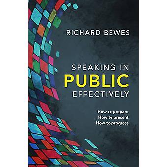 Prenant la parole en Public efficacement - comment se préparer - Comment présenter - comment