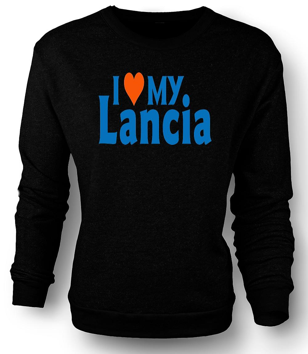 Mens Sweatshirt I Love My Lancia - Car Enthusiast