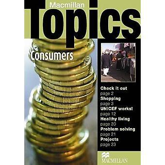 Macmillan Topics - Consumers - Intermediate by Susan Holden - 978140509