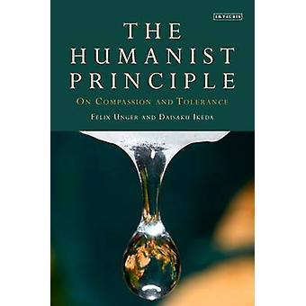 Het humanistische principe - mededogen en tolerantie door Felix Unger-