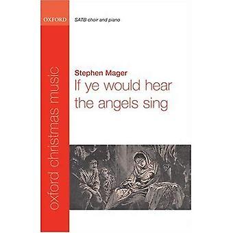 Wenn Ihr hört, würde die Engel singen: SATB Klavierauszug
