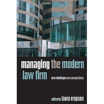 Gerenciando o escritório de advocacia moderno: novos desafios, novas perspectivas