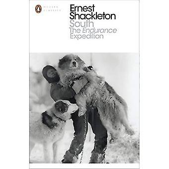 Sør: Utholdenhet ekspedisjonen (Penguin moderne klassisk)