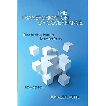 The Transformation of Governance: Public Administration for the Twenty-First Century (Interpreting American Politics)