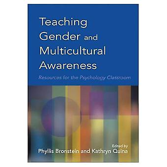 Teaching Gender and Multicultural Awareness: Resources for the Psychology Classroom