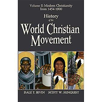 Världens kristna rörelsens historia: Vol II Modern kristendom från 1454-1800
