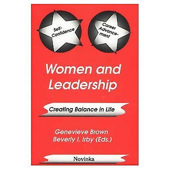 Women and Leadership: Creating Balance in Life