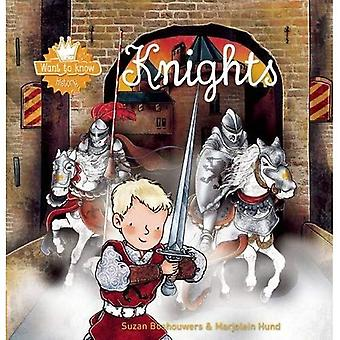 Knights (Want to Know)