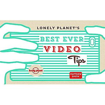Lonely Planet's Best Ever Video Tips (Lonely Planet General Reference)