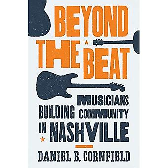Über den Beat: Musiker Building Community in Nashville